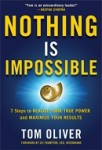 Tom Oliver – Nothing Is Impossible Leadership Institute